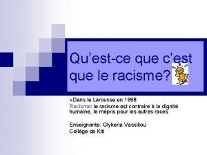 Questce que cest que le racisme Dans le