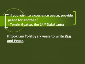 If you wish to experience peace provide peace