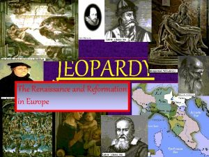 JEOPARDY The Renaissance and Reformation in Europe Renaissance