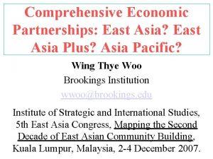 Comprehensive Economic Partnerships East Asia East Asia Plus
