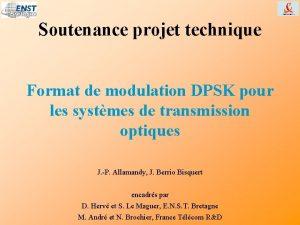Soutenance projet technique Format de modulation DPSK pour