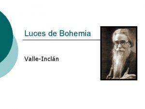 Luces de Bohemia ValleIncln Luces de Bohemia Aparece