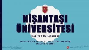 NANTAI NVERSTES MALYET MUHASEBES MALIYET DAITIMI 3 DAITIM