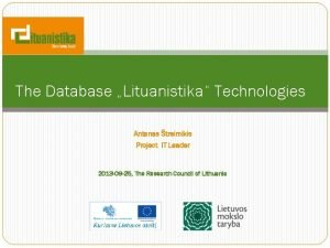 The Database Lituanistika Technologies Antanas treimikis Project IT