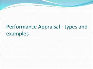 Performance Appraisal types and examples Performance appraisal Traditional