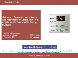 Get smart Consumer acceptance and restrictions of Smart