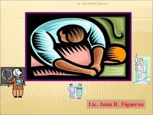 Lic Juan Ramn Figueroa Lic Juan R Figueroa