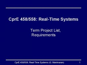 Cpr E 458558 RealTime Systems Term Project List