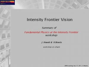 Intensity Frontier Vision Summary of Fundamental Physics at