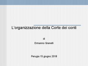 Lorganizzazione della Corte dei conti di Ermanno Granelli