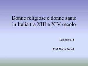 Donne religiose e donne sante in Italia tra