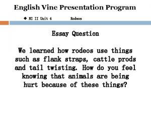 English Vine Presentation Program u NI II Unit