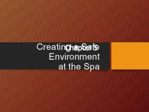 Creating a Safe Chapter 5 Environment at the
