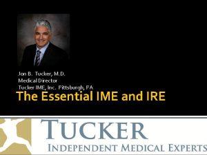 Jon B Tucker M D Medical Director Tucker