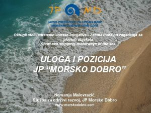 Okrugli stol Jadransko Jonske Inicijative Zatita mora od