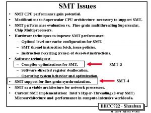 SMT Issues SMT CPU performance gain potential Modifications