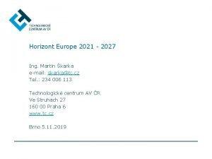 Horizont Europe 2021 2027 Ing Martin karka email