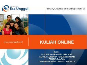 KULIAH ONLINE OLEH Drs MULYO WIHARTO MM MHA