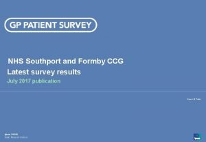 NHS Southport and Formby CCG Latest survey results
