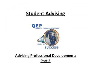 Student Advising Professional Development Part 2 PCC Advising