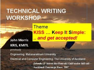 TECHNICAL WRITING WORKSHOP John Morris KRIS KMITL Theme