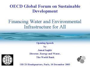 OECD Global Forum on Sustainable Development Financing Water
