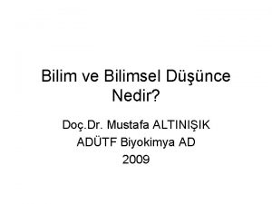 Bilim ve Bilimsel Dnce Nedir Do Dr Mustafa