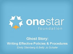 Ghost Story Writing Effective Policies Procedures Emily Steinberg