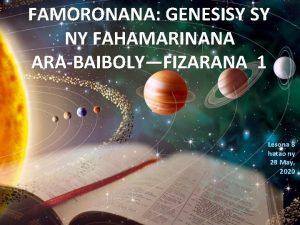 FAMORONANA GENESISY SY NY FAHAMARINANA ARABAIBOLYFIZARANA 1 Lesona