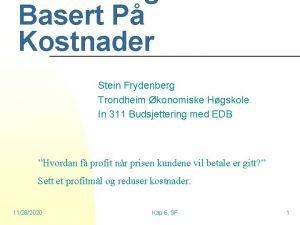 Basert P Kostnader Stein Frydenberg Trondheim konomiske Hgskole