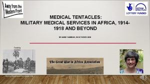 MEDICAL TENTACLES MILITARY MEDICAL SERVICES IN AFRICA 19141918