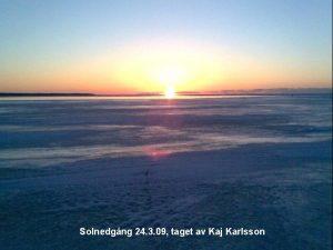 Solnedgng 24 3 09 taget av Kaj Karlsson
