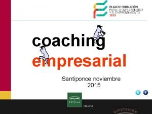 coaching empresarial Santiponce noviembre 2015 PRODETUR buenos tardes