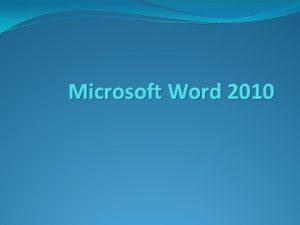 Microsoft Word 2010 How to Open Microsoft Word
