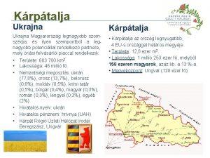Krptalja Ukrajna Magyarorszg legnagyobb szomszdja s ilyen szempontbl