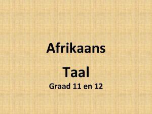 Afrikaans Taal Graad 11 en 12 Die nuwe