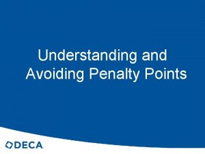 Understanding and Avoiding Penalty Points What are Penalty