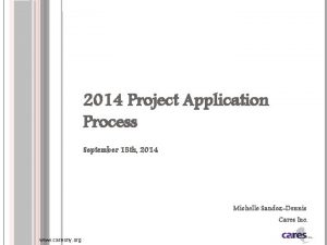 2014 Project Application Process September 15 th 2014