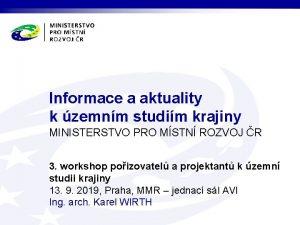 Informace a aktuality k zemnm studim krajiny MINISTERSTVO
