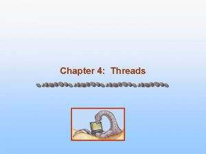 Chapter 4 Threads Chapter 4 Threads n Overview