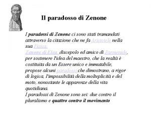 Il paradosso di Zenone I paradossi di Zenone