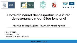 Correlato neural despertar un estudio de resonancia magntica