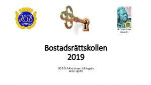 Bostadsrttskollen 2019 HSB Brf Alstrmer i Alingss Arne