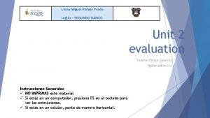 Liceo Miguel Rafael Prado Ingls SEGUNDO BSICO Unit