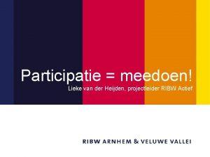 Titel Participatie meedoen Lieke van der Heijden projectleider