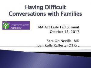 Having Difficult Conversations with Families MA Act Early