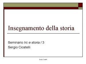 Insegnamento della storia Seminario Irc e storia 3