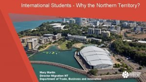 International Students Why the Northern Territory business nt