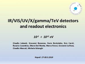 IRVISUVXgammaTe V detectors and readout electronics 10 2