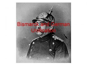 Bismarck and German Unification King William I of